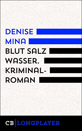 Blut Salz Wasser: Kriminalroman (Ariadne)