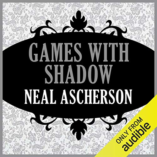 Games with Shadows                   By:                                                                                                                                 Neal Ascherson                               Narrated by:                                                                                                                                 Alex Hyde-White                      Length: 14 hrs and 33 mins     2 ratings     Overall 5.0