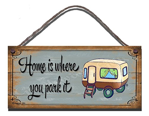 Funny Sign Birthday Occasion Shabby Chic Wooden Wall Plaque New Home Is Where You Park It Caravan Gift Present
