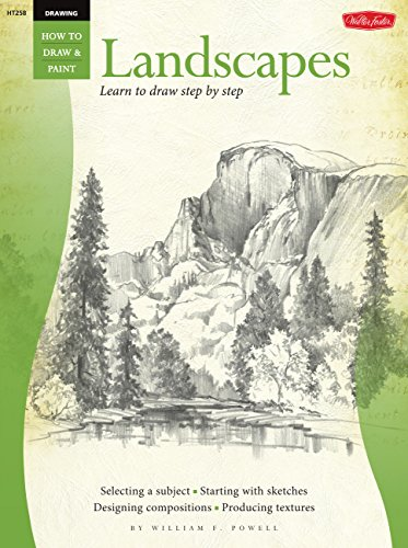 Drawing: Landscapes with William F. Powell: Learn to draw step by step (How to Draw & Paint)