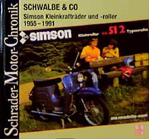 Schrader-Motor-Chronik, Band 83: Schwalbe und Co. Simson Kleinkrafträder und -roller 1955-1991