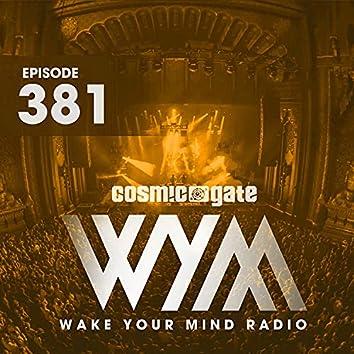 Wake Your Mind Radio 381