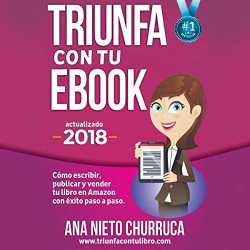 Triunfa con tu eBook [Succeed with Your eBook] audiobook cover art