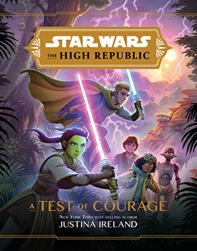 Star Wars: The High Republic: A Test of Courage (English Edition)