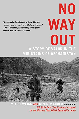 Download No Way Out: A Story of Valor in the Mountains of Afghanistan 0425253406