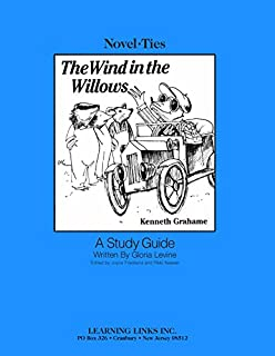 Wind in the Willows: Novel-Ties Study Guide
