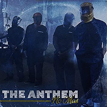 THE ANTHEM (feat. G00SE, Komposa & Relly) [No Mas]