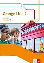 Orange Line 2: Workbook mit Audio-CD Klasse 6 (Orange Line. Ausgabe ab 2014)