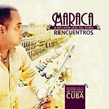 Reencuentros (Live at the Grand Theater of Havana)