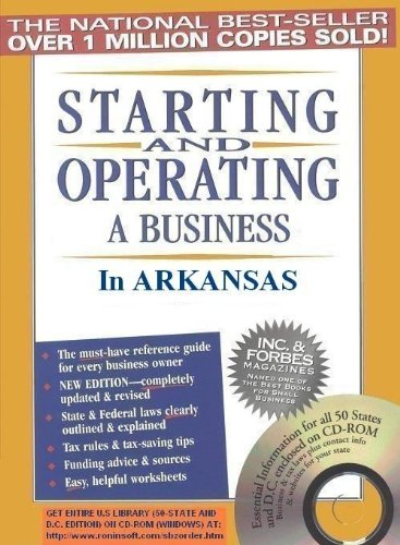 Starting and Operating a Business in Arkansas (Starting and Operating a Business in the U.S. Book 2018)