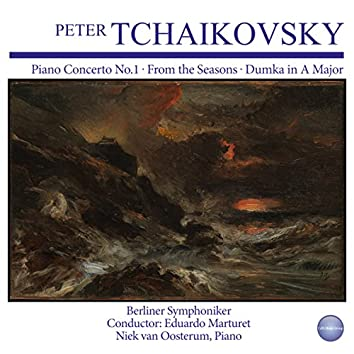 Tchaikovsky: Piano Concerto No. 1 - From The Seasons - Dumka in A Major