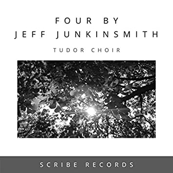 Four by Jeff Junkinsmith