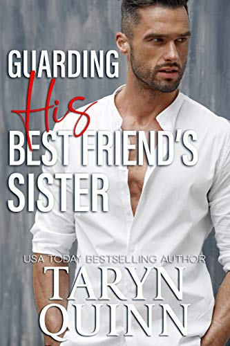 Guarding His Best Friend's Sister (Deuces Wild Book 2) by [Taryn Quinn]