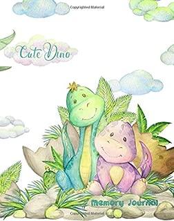 Cute Dino ~ Memory Journal: Fun Dinosaur Themed Scrapbook Layouts; Special Events, Birthday, Seasons, Holidays!