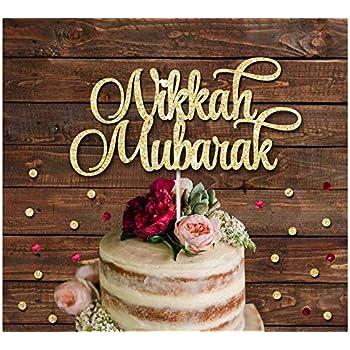 Nikkah Mubarak Wedding Glitter Cake Topper Islamic Wedding Cake Decoration Amazon Co Uk Kitchen Home