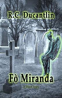 Fò Miranda: Young Miranda Knew She Was Special. by [R C Ducantlin]