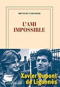 L'ami impossible par Bruno de Stabenrath