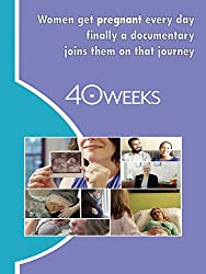 40 weeks which is one of the best pregnancy movies