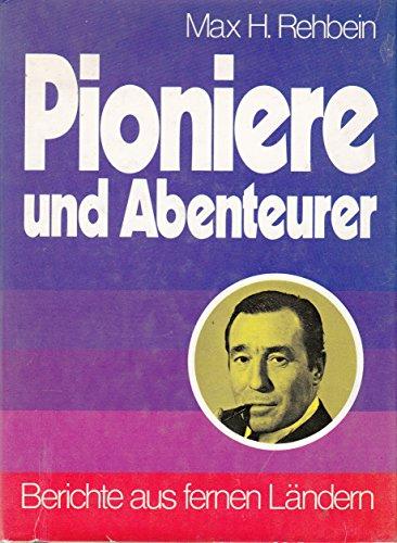 Pioniere und Abenteurer