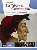 La Divina Commedia. Per le Scuole superiori. Ediz. integrale