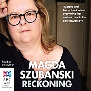 Reckoning     A Memoir              By:                                                                                                                                 Magda Szubanski                               Narrated by:                                                                                                                                 Magda Szubanski                      Length: 12 hrs and 23 mins     1,067 ratings     Overall 4.7