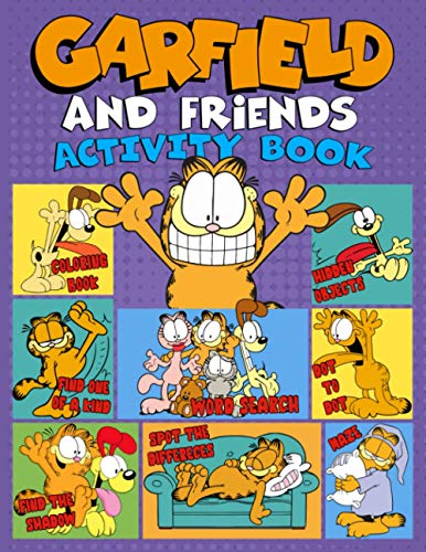 Garfield And Friends Activity Book: Anxiety Coloring, Find Shadow, Dot To Dot, Word Search, Maze, Hidden Objects, One Of A Kind, Spot Differences Activities Books For Adult And Kid, With Crayons