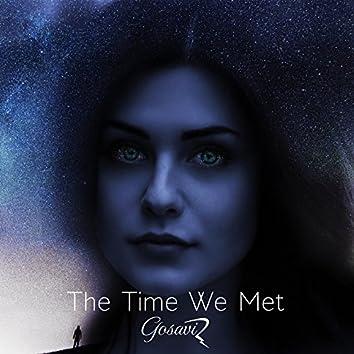 The Time We Met