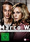 DVD zum Film: Marco W. � 247 Tage im t�rkischen Gef�ngnis