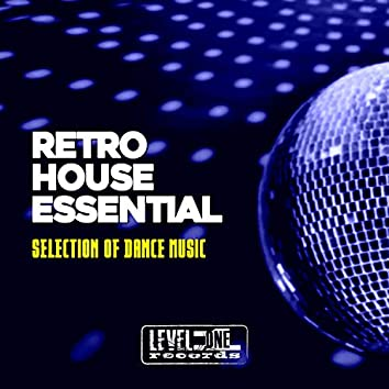 Retro House Essential (Selection Of Dance Music)