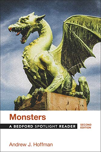 Compare Textbook Prices for Monsters: A Bedford Spotlight Reader Second Edition ISBN 9781319056339 by Hoffman, Andrew J.