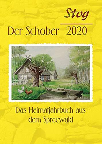 Stog - Der Schober 2020: Das Heimatjahrbuch aus dem Spreewald