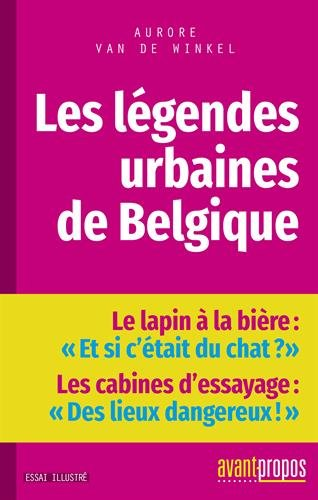 Les légendes urbaines de Belgique