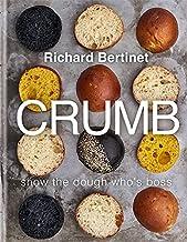Crumb: Show the dough who's boss: Bake Brilliant Bread