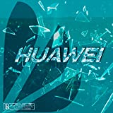 Huawei [Explicit]