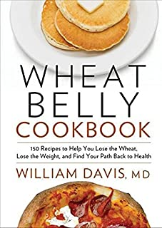 Wheat Belly Cookbook: 150 Recipes To Help You Lose The Wheat, Los (1443416339)   Amazon price tracker / tracking, Amazon price history charts, Amazon price watches, Amazon price drop alerts