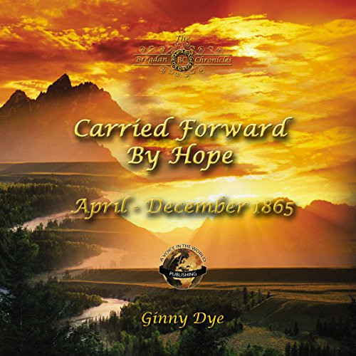 Carried Forward By Hope audiobook cover art