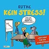 Kein Stress! Aufstellbuch: Cartoons für den Schreibtisch (Shit happens!)