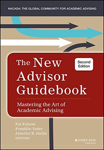 The New Advisor Guidebook: Mastering the Art of Academic Advising PDF Books