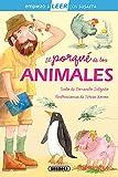 El porqué de los animales: Leer Con Susaeta - Nivel 1 (Empiezo a LEER con Susaeta - nivel 1)