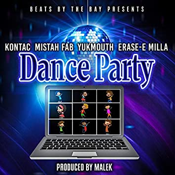 Kids Dance Party (feat. Mistah Fab, Yuckmouth, Milla, Erase-E, Dap Daniel & Kontac)