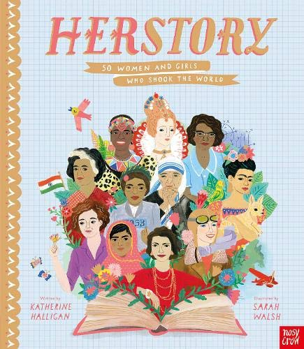 HerStory: 50 Women and Girls Who Shook the Worl