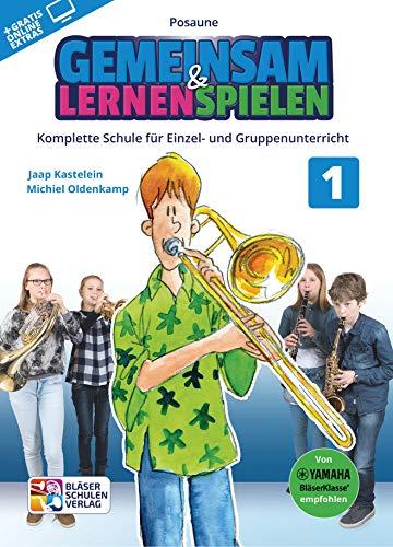 Gemeinsam lernen & spielen Band 1 (+Online-Access) : für Bläserklasse (Blasorchester) Posaune
