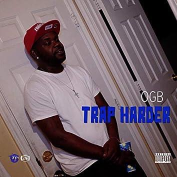 Trap Harder