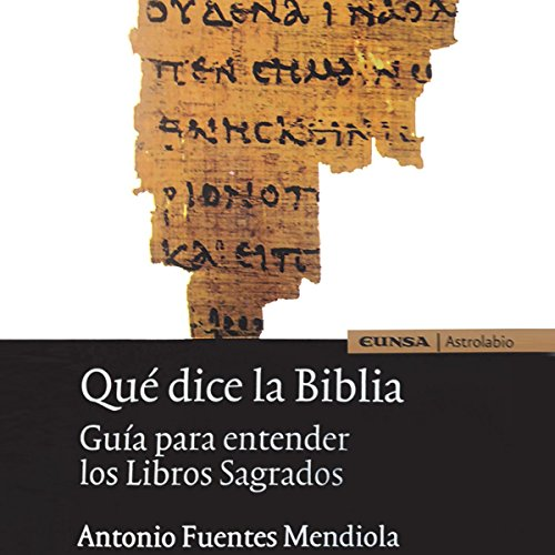 Qué Dice la Biblia [What Does the Bible Say] audiobook cover art