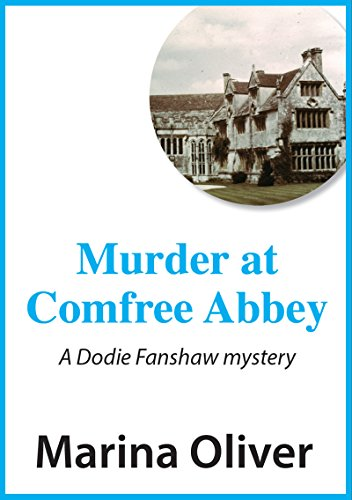 Murder at Comfree Abbey (Dodie Fanshaw Mysteries Book 8) (English Edition)