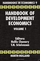 Handbook of Development Economics (Handbooks in Economics)