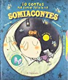 Somiacontes: 10 contes per somiar tota la nit (10 cuentos para)