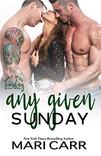 Any Given Sunday: Friends to Lovers Romance (Wild Irish Book 7) (English Edition)