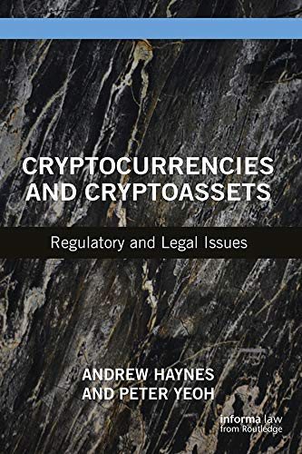 Cryptocurrencies and Cryptoassets: Regulatory and Legal Issues (English Edition)
