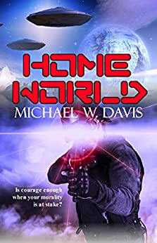 Home World by [Michael W. Davis]